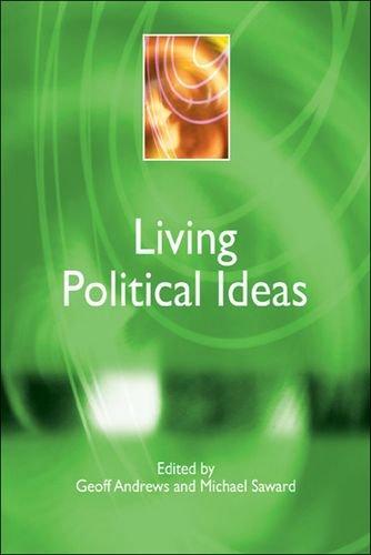 Living Political Ideas (Understanding Contemporary Politics)