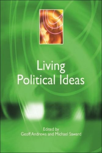 Living Political Ideas (Power, Dissent, Equality: Understanding: Geoff Andrews, Michael