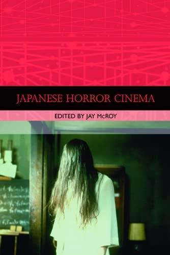 9780748619948: Japanese Horror Cinema
