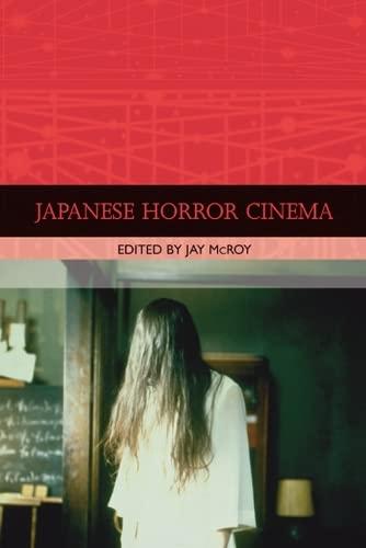 9780748619955: Japanese Horror Cinema (Traditions in World Cinema)