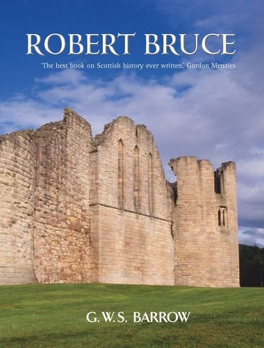 9780748620227: Robert Bruce: And the Community of the Realm of Scotland