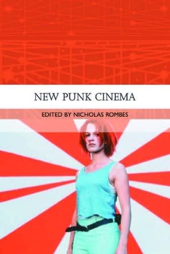 9780748620340: New Punk Cinema (Traditions in World Cinema)