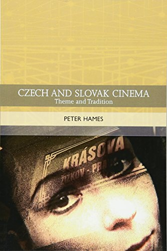 9780748620821: Czech and Slovak Cinema: Theme and Tradition (Traditions in World Cinema)