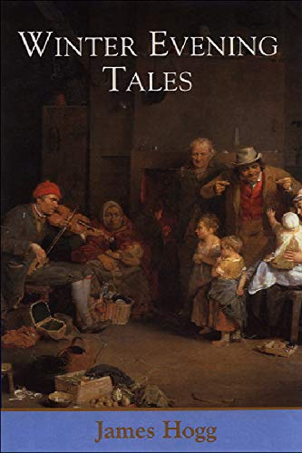 9780748620869: Winter Evening Tales (The Collected Works of James Hogg)
