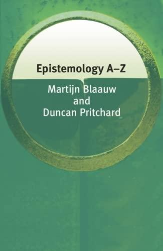 9780748620944: Epistemology A-Z (Philosophy A-Z)