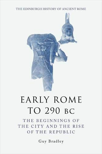 9780748621101: Early Rome to 290 BC (The Edinburgh History of Ancient Rome)