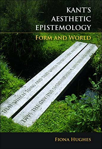9780748621224: Kant's Aesthetic Epistemology: Form and World