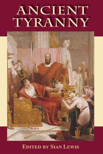 9780748621255: Ancient Tyranny