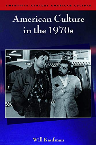 9780748621439: American Culture in the 1970s (Twentieth Century American Culture EUP)