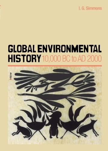 9780748621590: Global Environmental History: 10,000 BC to AD 2000