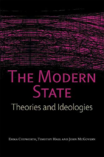 9780748621750: The Modern State: Theories and Ideologies