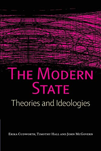 9780748621767: The Modern State: Theories and Ideologies