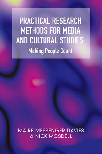 9780748621859: Practical Research Methods for Media and Cultural Studies: Making People Count