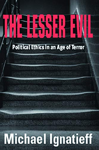 9780748622245: The Lesser Evil: Political Ethics in an Age of Terror (Gifford Lectures)