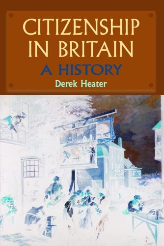 9780748622269: Citizenship in Britain: A History