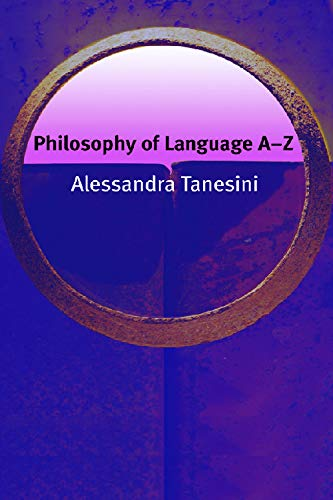 9780748622290: Philosophy of Language A-Z (Philosophy A-Z)