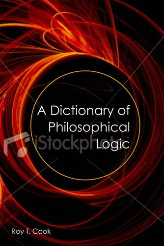 9780748622436: A Dictionary of Philosophical Logic