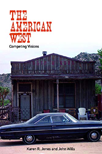 9780748622528: The American West: Competing Visions