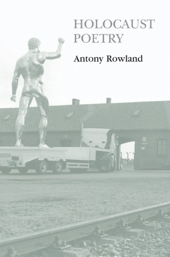 9780748622566: Holocaust Poetry: Awkward Poetics in the Work of Sylvia Plath, Geoffrey Hill, Tony Harrison And Ted Hughes