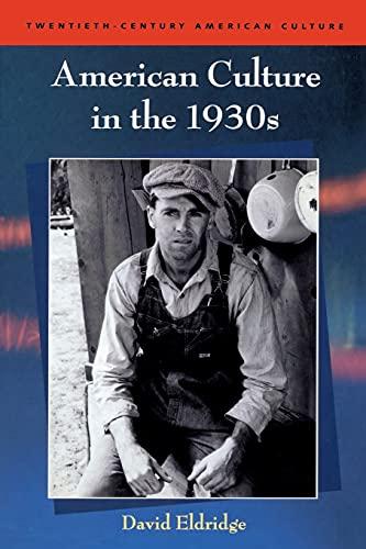 9780748622597: American Culture in the 1930s (Twentieth Century American Culture)