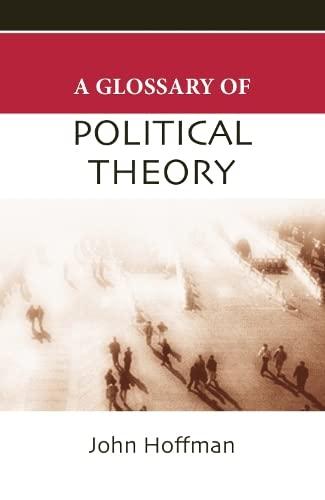 9780748622603: A Glossary of Political Theory. John Hoffman (Politics Glossaries)