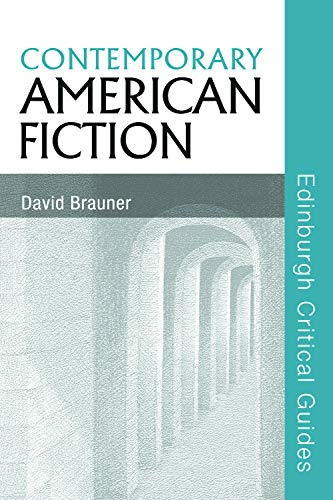 9780748622672: Contemporary American Fiction (Edinburgh Critical Guides to Literature)