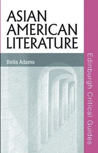 9780748622719: Asian American Literature (Edinburgh Critical Guides to Literature)