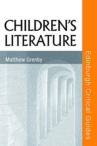 9780748622733: Children's Literature (Edinburgh Critical Guides to Literature)