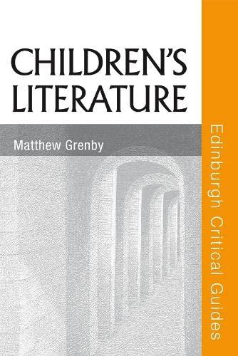 9780748622740: Children's Literature (Edinburgh Critical Guides to Literature)