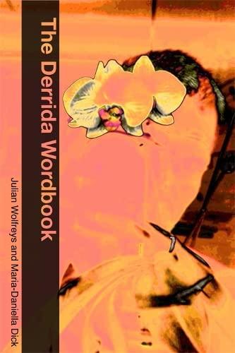 9780748622764: The Derrida Wordbook