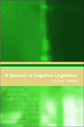 9780748622801: A Glossary of Cognitive Linguistics (Glossaries in Linguistics)