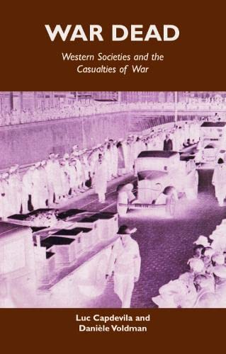 9780748622986: War Dead: Western societies and the casualties of war