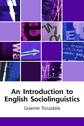 9780748623242: An Introduction to English Sociolinguistics
