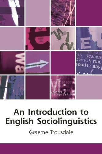 9780748623259: An Introduction to English Sociolinguistics