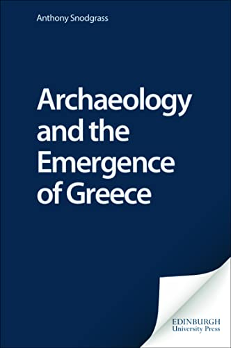 9780748623334: Archaeology and the Emergence of Greece