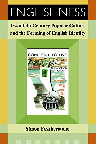 9780748623655: Englishness: Twentieth-Century Popular Culture and the Forming of English Identity