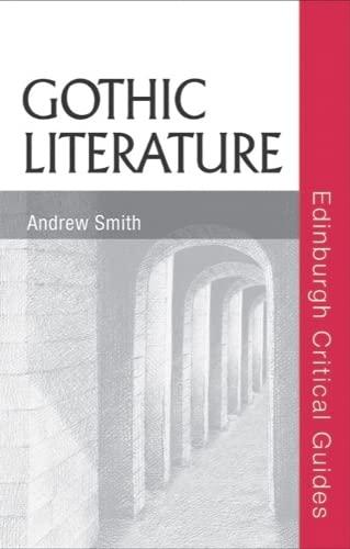 9780748623709: Gothic Literature (Edinburgh Critical Guides to Literature)