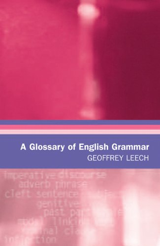 9780748624065: A Glossary of English Grammar (Glossaries in Linguistics)
