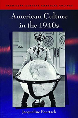 9780748624126: American Culture in the 1940s (Twentieth Century American Culture EUP)