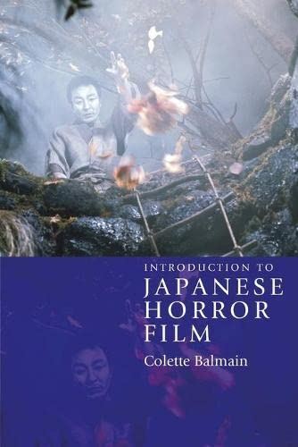 9780748624751: Introduction to Japanese Horror Film