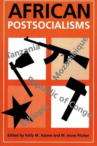 9780748624836: African Socialisms and Postsocialisms: African Postsocialisms