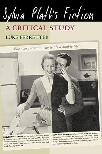9780748625093: Sylvia Plath's Fiction: A Critical Study
