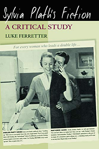 9780748625093: Sylvia Plath's Fiction: A Critical Study
