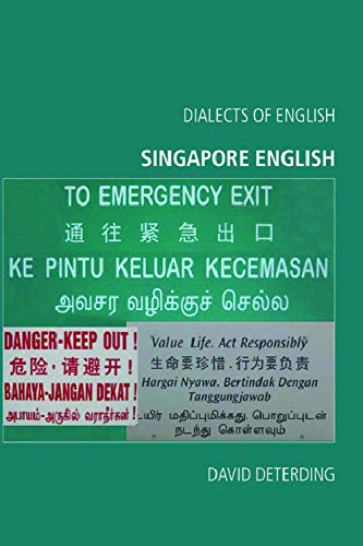 9780748625444: Singapore English (Dialects of English EUP)