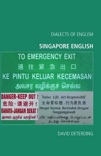 9780748625444: Singapore English (Dialects of English EUP)