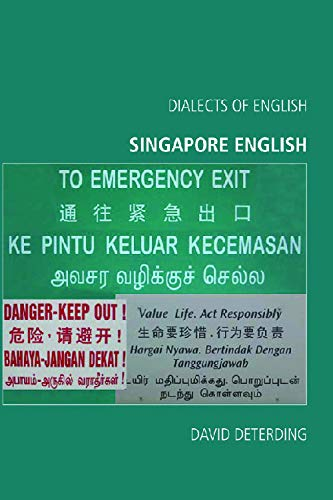 9780748625451: Singapore English (Dialects of English EUP)