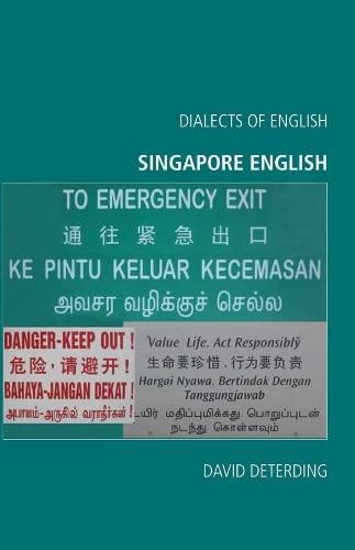 9780748625451: Singapore English (Dialects of English EUP)