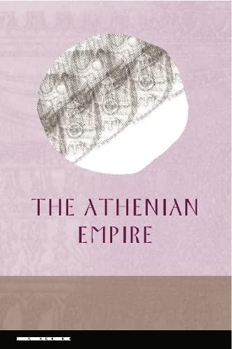 9780748625857: The Athenian Empire (Edinburgh Readings on the Ancient World)