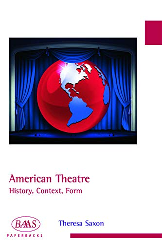 9780748625925: American Theatre (British Association for American Studies (BAAS) Paperbacks)