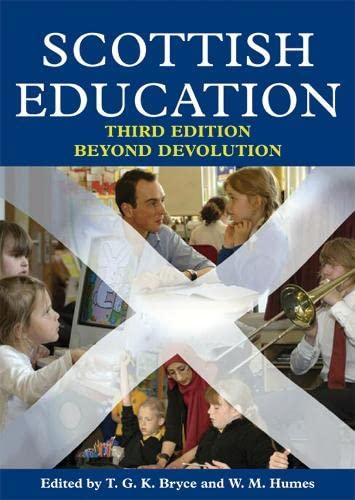 Scottish Education: Beyond Devolution: T.G.K. Bryce,W. M.